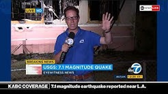 BREAKING NEWS - 7.1 magnitude earthquake reported near Los Angeles | KABC News Coverage