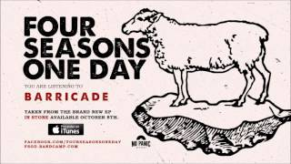 Watch Four Seasons One Day Barricade video