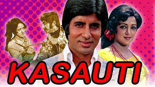 Kasauti (1974) Full Hindi Movie | Amitabh Bachchan, Hema Malini, Pran