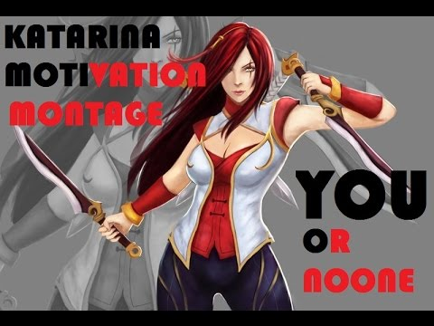 KATARINA MOTIVATION MONTAGE! (Warring Kingdoms Katarina)