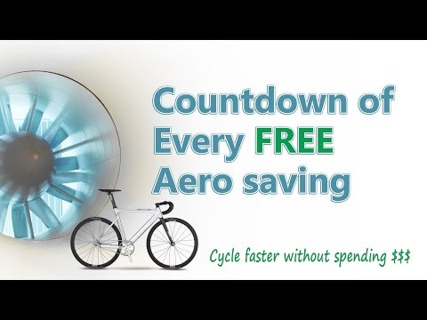 Countdown of every aero saving you can make for free according to science!
