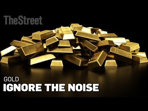 Gold Is In A Bull Run, Ignore the Noise