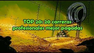 TOP 20: 20 carreras profesionales mejor pagadas