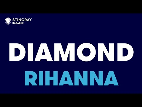 Diamonds in the style of Rihanna | Karaoke with Lyrics