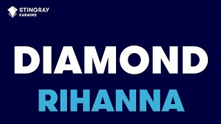 Download Diamonds in the style of Rihanna   Karaoke with Lyrics MP3 song and Music Video