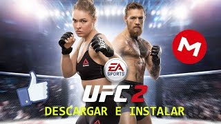 DESCARGAR E INSTALAR UFC 2 PC | FULL MEGA | WINDOWS 7/8/10 | 100% ESPAÑOL