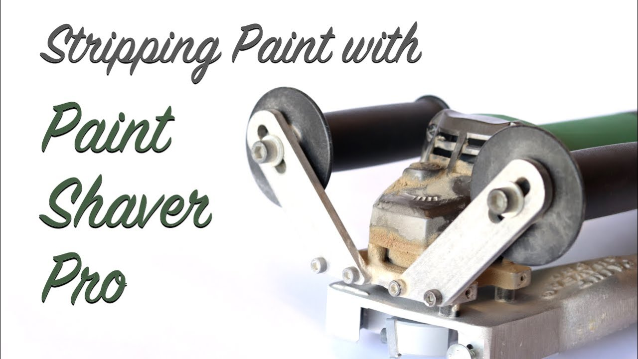 Stripping Paint With Paint Shaver Pro Youtube