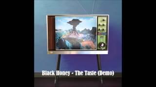 Black Honey - The Taste Demo
