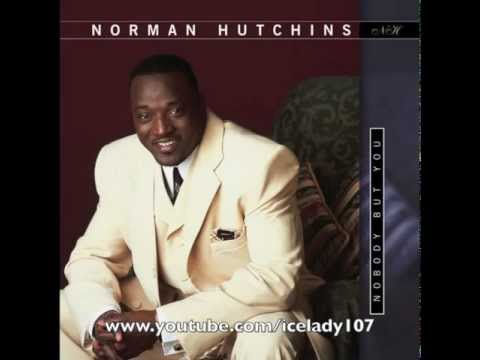 "Norman Hutchins ""I've Got My Mind Made Up"""
