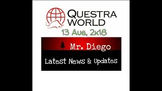 Questra World | 13 Aug, 2k18 | Latest news & updates | must watch