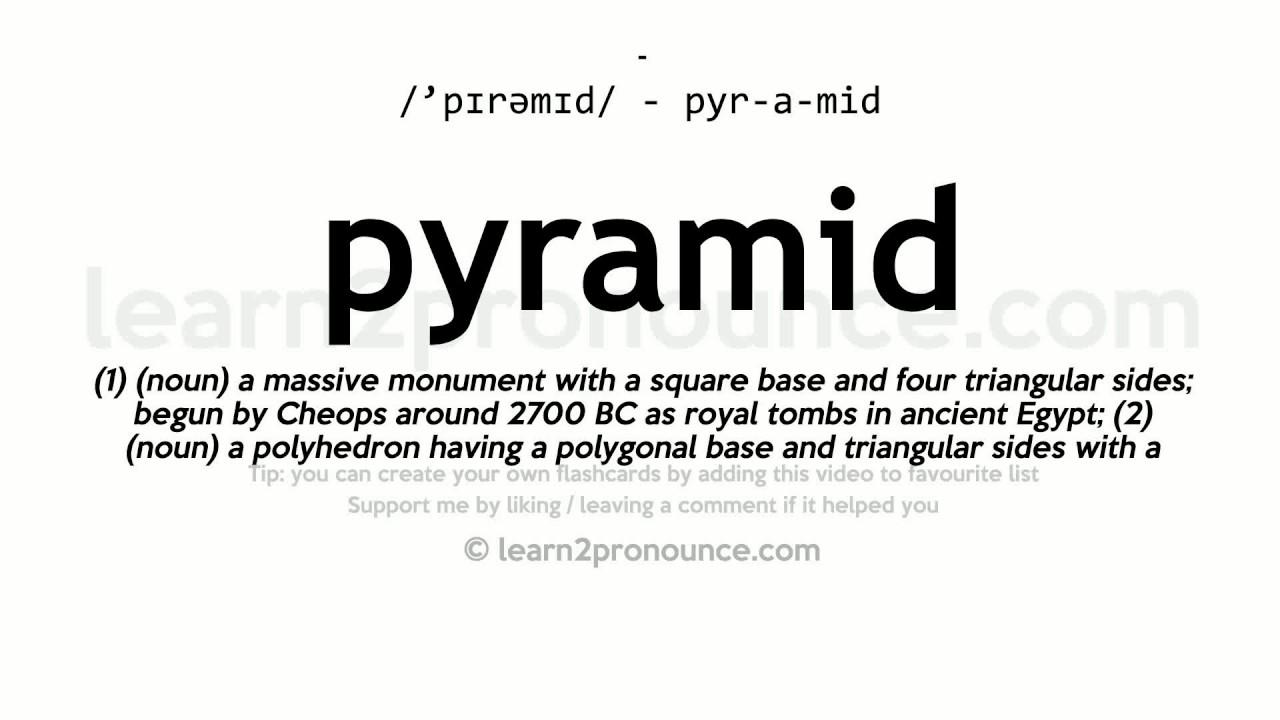 Pyramid pronunciation and definition