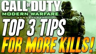 MWR TOP 3 TIPS FOR MORE KILLS MODERN WARFARE REMASTERED