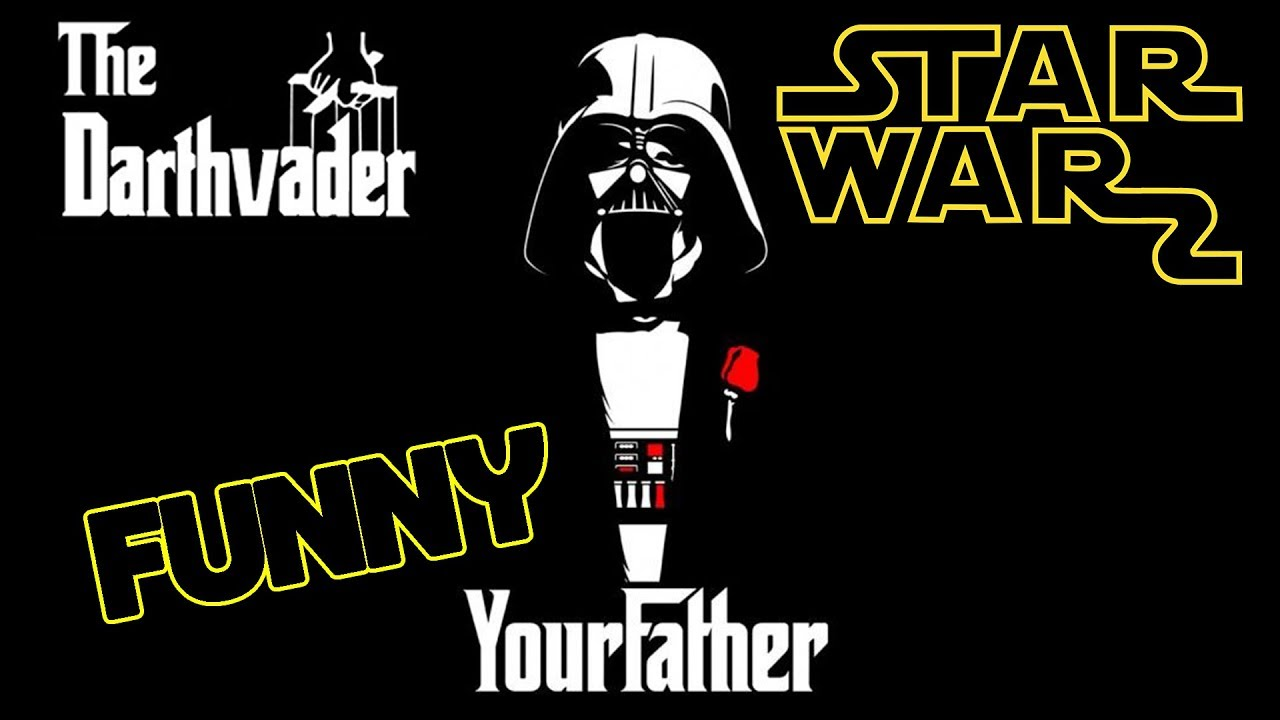 Funny Star Wars Meme Compilation I Am Your Father Funny