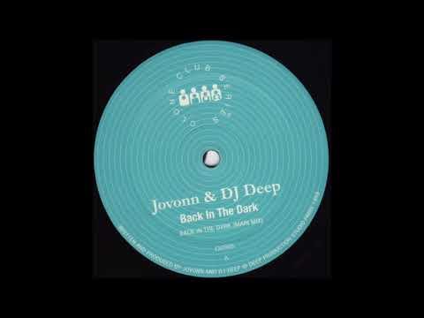 Back in the Dark -  Jovonn & DJ Deep