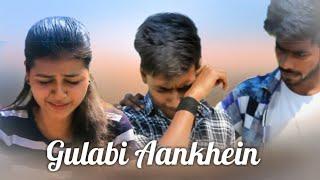 Gulabi Aankhein | Maahi Ve | 2018 |Sanam Puri | Neha Kakkar | Heart touching love story |cute story
