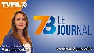 7/8 Le Journal – Edition du vendredi 3 juin 2016