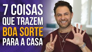 Download lagu 7 COISAS PARA ATRAIR BOA SORTE NA CASA