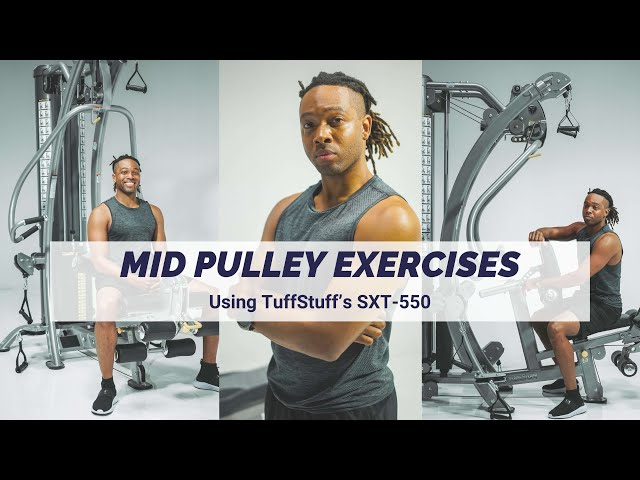 Mid Pulley Exercises (SXT-550 Hybrid Home Gym)