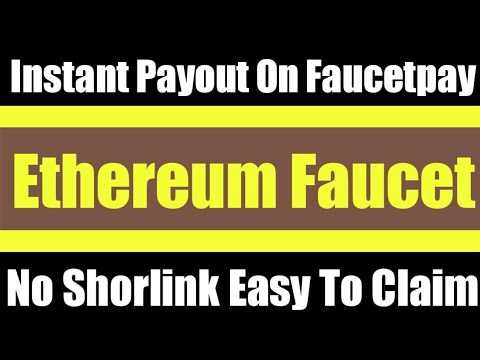 New Free Ethereum Eth Faucet Site 2020 | Earn Eth Without Invest