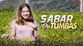 SASYA ARKHISNA - SABAR ORA TUMBAS (Official Music Video) | LAGU JAWA TERBARU 2021