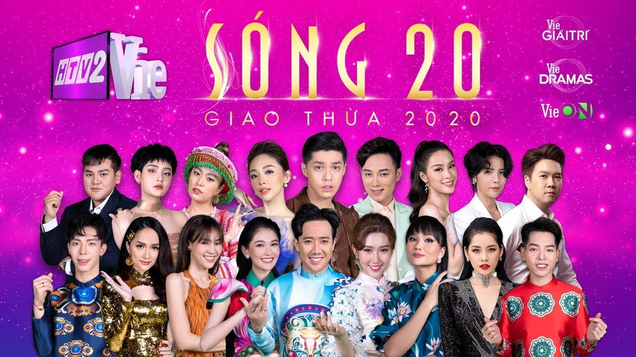 Sóng 20 – Chương trình giải trí đặc biệt đêm Giao thừa 2020 quy tụ hơn 100 nghệ sĩ hàng đầu Việt Nam