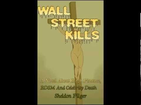 BDSM-WALL STREET-CELEBRITY MURDER-WALL STREET KILLS!
