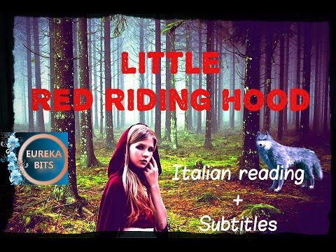 Italian Slow Reading of Little Red Riding Hood-Cappuccetto Rosso|Italian Stories Bits#2