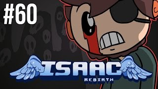The Binding of Isaac: Rebirth - Episode 60 - Brimming