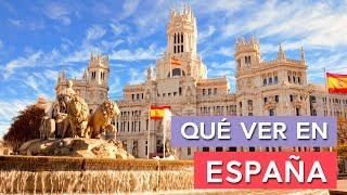 Qué ver en España 🇪🇸 | 10 Lugares imprescindibles