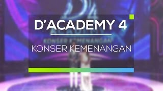 Highlight D'Academy 4 - Konser Kemenangan