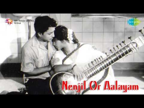 Nenjil Or Aalayam | Ninaipadhellam Song