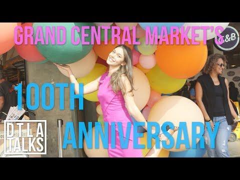 DTLA Talks: Grand Central Market's 100th Anniversary  | DTLA Talks | Splash TV