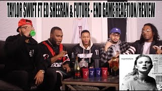 TAYLOR SWIFT FT ED SHEERAN AND FUTURE - END GAME REPUTATIONS REACTION/REVIEW