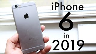 Should You Buy An iPhone 6 In 2019?