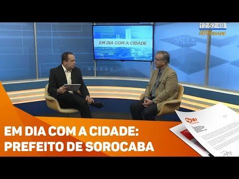 Em dia com a cidade: Prefeito de Sorocaba - TV SOROCABA/SBT
