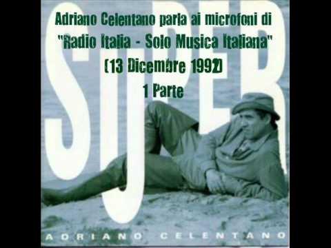 """Adriano Celentano Parla Ai Microfoni di """"Radio Italia - Solo Musica Italiana"""" (13/12/92) - 1 Parte"""