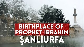 The Birth Place of Hazrat Ibrahim | Şanlıurfa-Turkey | Places to visit | Episode: 09 | Irem Ozel