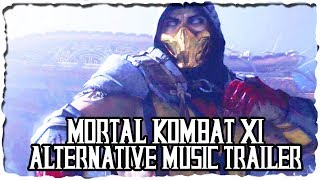 Mortal Kombat 11 Trailer with Alternative Music - Once in a lifetime