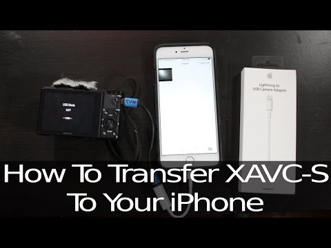 How To Transfer XAVC S Files To IPhone Or IPad | No Longer Needed In IOS 13. See Pinned Comment