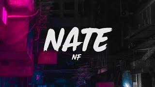 NF - Nate (Lyrics)
