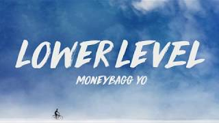 Moneybagg Yo ft. Kodak Black - Lower Level (Lyrics) ♪