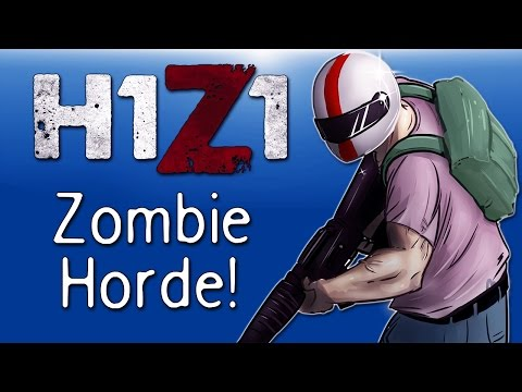H1Z1 - Co-op Moments Ep. 12 (Zombie Horde!!!)