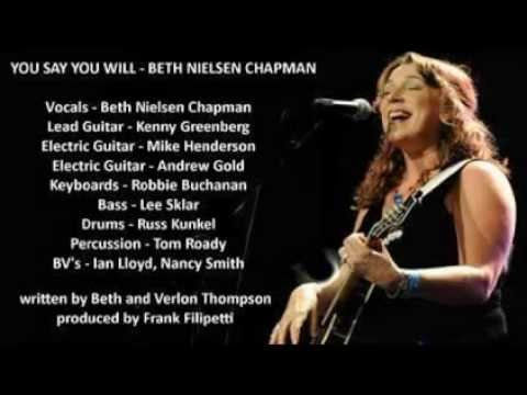 Beth Nielsen Chapman - You Say You Will