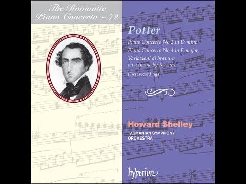 Cipriani Potter—Piano Concertos Nos 2 & 4—Howard Shelley (piano), Tasmanian Symphony Orchestra