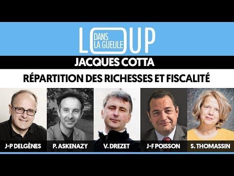 DANS LA GUEULE DU LOUP #1 - Répartition des richesses et fiscalité