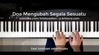 Doa Mengubah Segala Sesuatu - Piano Cover