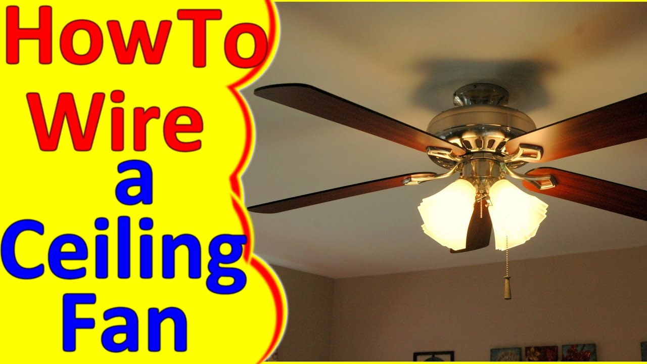 Ceiling Fan Wiring Diagram No Light : Ceiling fan wiring diagram installation youtube