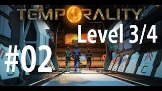 Project Temporality Gameplay Walkthrough #2 - Level 3 and 4