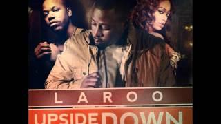 Laroo ft. Too Short x Trina - Upside Down [Thizzler.com[