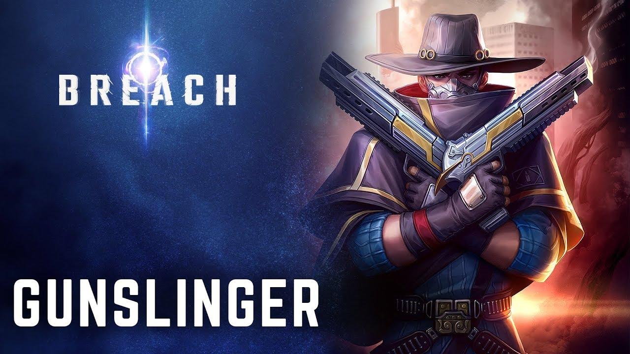 Breach – Gunslinger Class Trailer